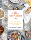 Tom Fitzmorris's New Orleans Food (Revised and Expanded Edition): More Than 250 of the City's Best Recipes to Cook at Home Cover Image