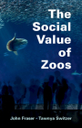 The Social Value of Zoos Cover Image