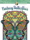 Creative Haven Fantasy Butterflies Coloring Book (Creative Haven Coloring Books) Cover Image