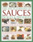 The Encyclopedia of Sauces, Pickles and Preserves Cover Image