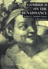 Gombrich on the Renaissance Volume ll: Symbolic Images Cover Image