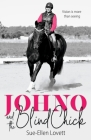 Johno and the Blind Chick: Vision is more than seeing Cover Image