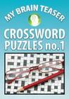 My Brain Teaser Crossword Puzzle No.1 Cover Image