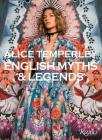 Alice Temperley: English Myths and Legends Cover Image
