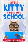 Little Kitty Goes to School Cover Image
