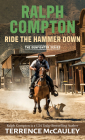Ralph Compton Ride the Hammer Down Cover Image