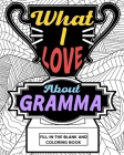 What I Love About Gramma Coloring Book Cover Image
