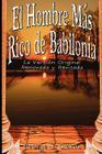 El Hombre Mas Rico de Babilonia: La Version Original Renovada y Revisada Cover Image