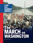The March on Washington: A Day That Changed America Cover Image