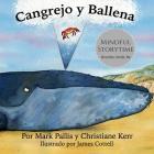 Cangrejo y Ballena: mindfulness para niños: la introducción más fácil, sencilla y bella a la atención plena para niños Cover Image