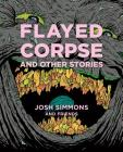 Flayed Corpse And Other Stories (The EC Comics Library #22) Cover Image