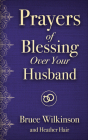 Prayers of Blessing Over Your Husband (Freedom Prayers) Cover Image