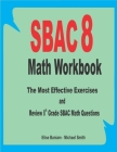 SBAC 8 Math Workbook: The Most Effective Exercises and Review 8th Grade SBAC Math Questions Cover Image