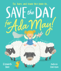 Save the Day for Ada May (Picture Books) Cover Image