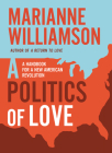 Politics of love: A Handbook for a New American Revolution Cover Image