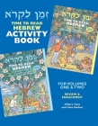 Time to Read Hebrew Activity Book: For Volumes One & Two: Review & Enrichment Cover Image