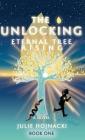 The Unlocking: Eternal Tree Rising Cover Image
