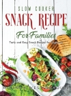 Slow Cooker Tasty Recipes for Family: The best collection of Slow Cooker recipes Cover Image