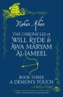 A Demon's Touch (The Chronicles of Will Ryde & Awa Maryam #3) Cover Image
