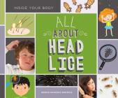 All about Head Lice (Inside Your Body) Cover Image