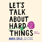 Let's Talk about Hard Things Cover Image