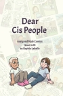 Dear Cis People: Assigned Male Comics Issue n.03 Cover Image