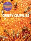 Creepy-Crawlies (Adventures in Nature (Powerkids Press)) Cover Image