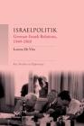 Israelpolitik: German-Israeli Relations, 1949-69 (Key Studies in Diplomacy) Cover Image