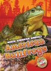 American Bullfrogs (North American Animals) Cover Image
