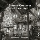 Historic Cottages of Glen Lake (Revised Second Edition) Cover Image