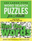 102 Large-Type Word Search Puzzles for Adults: Fun To Do - Easy On The Eyes Cover Image