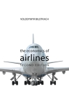 The Economics of Airlines Second Edition (Economics of Big Business) Cover Image