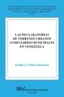 La Declaratoria de Terrenos Urbanos Como Ejidos Municipales En Venezuela Cover Image