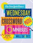 The New York Times Wednesday Crossword Puzzle Omnibus: 200 Medium-Level Puzzles Cover Image