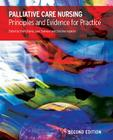 Palliative Care Nursing: Principles and Evidence for Practice Cover Image