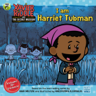 I Am Harriet Tubman (Xavier Riddle and the Secret Museum) Cover Image