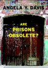 Are Prisons Obsolete? (Open Media Series) Cover Image