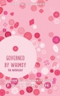 Governed by Whimsy: The Anthology Cover Image