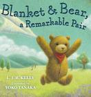 Blanket & Bear, a Remarkable Pair Cover Image