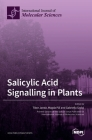 Salicylic Acid Signalling in Plants Cover Image