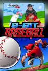 8-Bit Baseball (Sports Illustrated Kids Graphic Novels) Cover Image