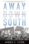 Away Down South: A History of Southern Identity Cover Image