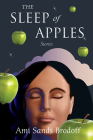 The Sleep of Apples: Stories Cover Image