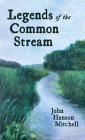 Legends of the Common Stream Cover Image