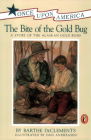 The Bite of the Gold Bug: A Story of the Alaskan Gold Rush (Once Upon America) Cover Image