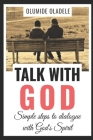 Talk with God: Simple Steps to Dialogue with God's Spirit Cover Image