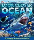 Look Closer Ocean Cover Image