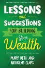 Lessons and Suggestions for Building Your Wealth Cover Image