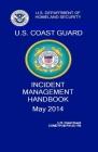 Coast Guard Incident Management Handbook: Comdtpub P3120.17b Cover Image