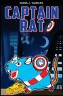 Captain Rat Book 1: SuperHero Series: Children's Books, Kids Books, Bedtime Stories For Kids, Kids Fantasy Cover Image